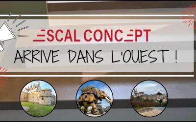 Escal Concept arrive dans l'Ouest !