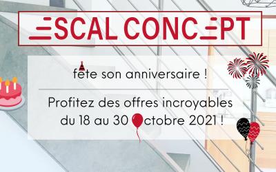 Escal Concept fête son anniversaire !